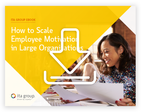 How to Scale Employee Motivation in Large Organizations ebook by ITA Group