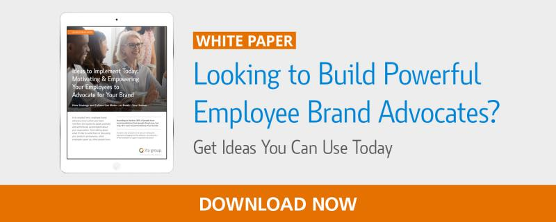 Motivating & Empowering Your Employees to Advocate for Your Brand