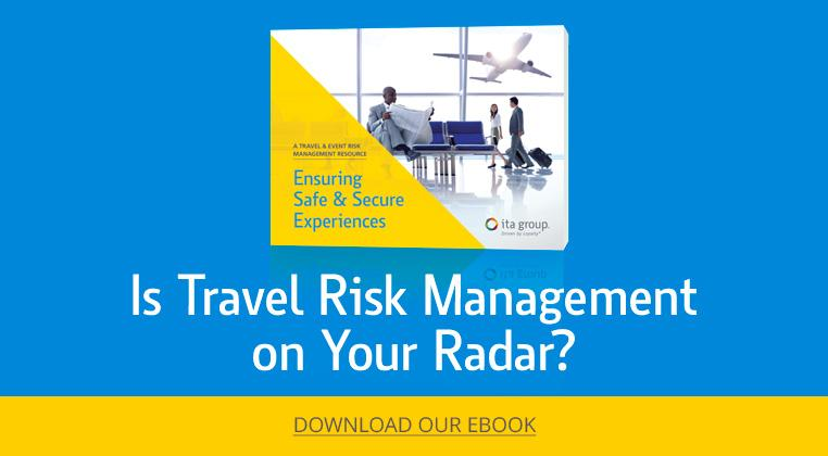Is Travel Risk Management on Your Radar?
