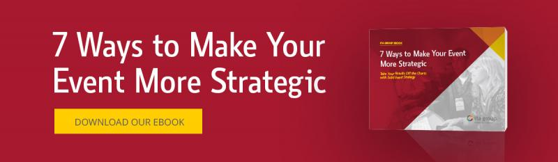 7 Ways to Make Your Event More Strategic Ebook
