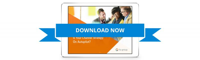 Is your channel strategy on autopilot?