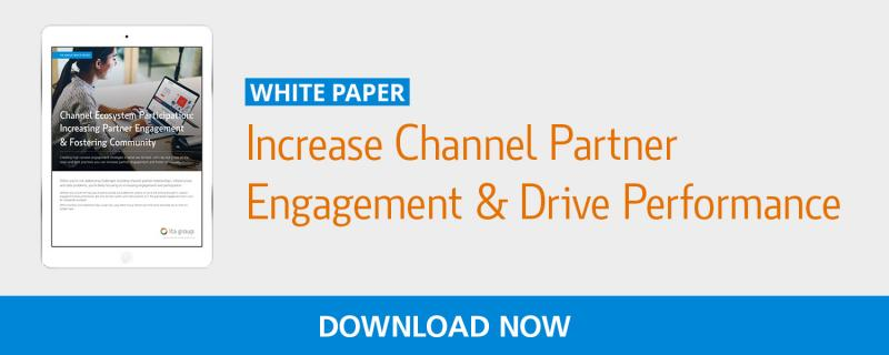 Increase Channel Partner Engagement & Drive Performance White Paper