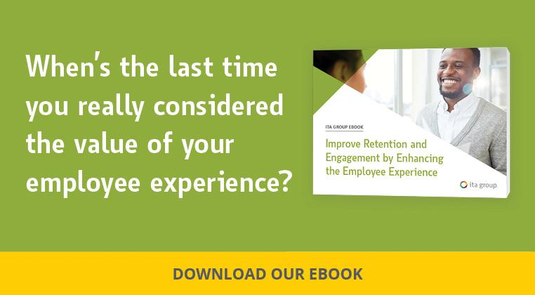 When's the last time you really considered the value of your employee experience? Download our ebook.