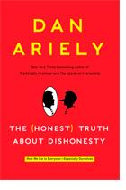 The (Honest) Truth About Dishonesty by Dan Ariely book cover