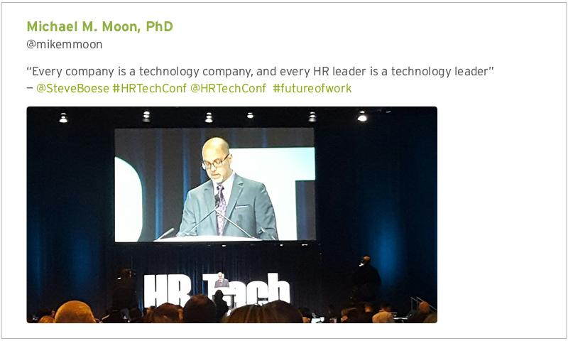 """Every company is a technology company, and every HR leader is a technology leader."""