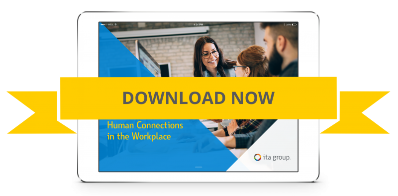 Fostering Human Connections in the Workplace ebook by ITA Group