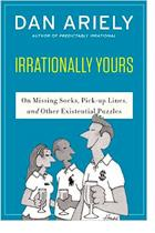 Irrationally Yours by Dan Ariely book cover