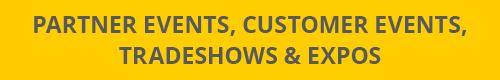partner events, customer events, tradeshows & expos