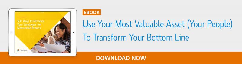 Use Your Most Valuable Asset to Transform Your Bottom Line