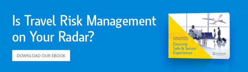 Is Travel Risk Management on Your Radar? Download our ebook.