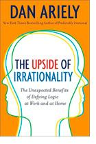 The Upside of Irrationality by Dan Ariely book cover